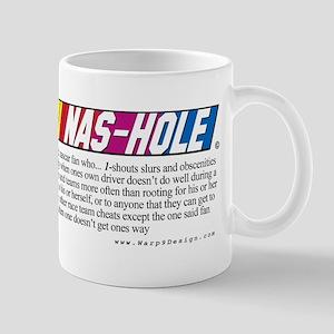 Don't be an NAS-HOLE w/Definition  -Mug