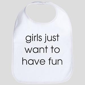 girls just want to have fun Bib