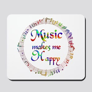 Music makes me Happy Mousepad