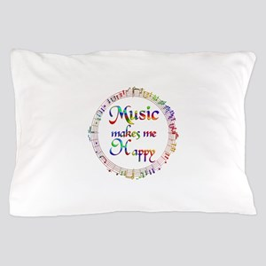 Music makes me Happy Pillow Case