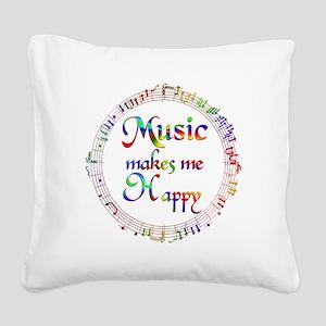 Music makes me Happy Square Canvas Pillow