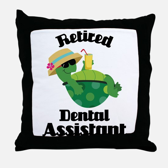 Retired Dental Assistant Throw Pillow