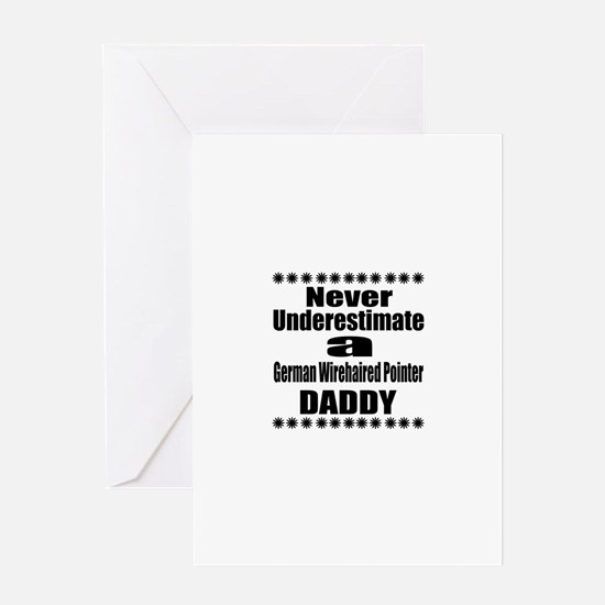 Never Underestimate German Wirehaire Greeting Card