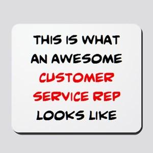 awesome customer service rep Mousepad