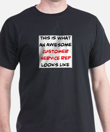 awesome customer service rep T-Shirt