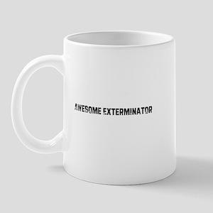 Awesome Exterminator Mug