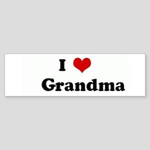 I Love Grandma Bumper Sticker