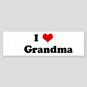 I Love Grandma Bumper Sticker