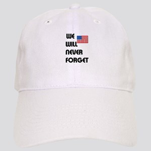 We will never forget Baseball Cap
