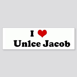 I Love Unlce Jacob Bumper Sticker