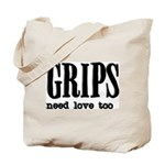 Grips Need Love, too Tote Bag