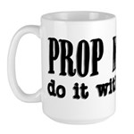 Prop Masters do it with Objec Large Mug