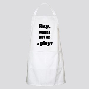 Hey, wanna put on a play? BBQ Apron
