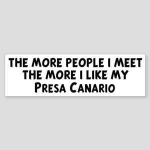 Presa Canario: people I meet Bumper Sticker