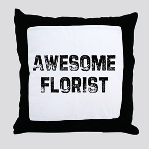 Awesome Florist Throw Pillow