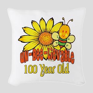 UNBELIEVABLEat100 Woven Throw Pillow