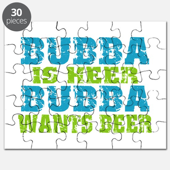 Bubba Is Here For Beer Puzzle