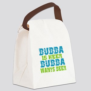 Bubba Is Here For Beer Canvas Lunch Bag