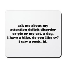 ADD FUNNY HUMOR QUOTE Mousepad