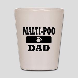 MALTI-POO DAD Shot Glass