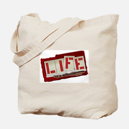 Life is a Musical - Tote Bag