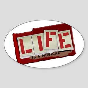Life is a Musical - Oval Sticker