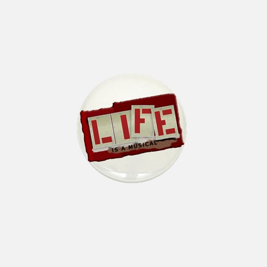 Life is a Musical - Mini Button
