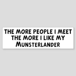 Munsterlander: people I meet Bumper Sticker