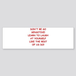 laugh Bumper Sticker