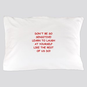 laugh Pillow Case