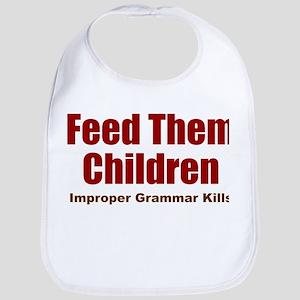 Feed Them Bib