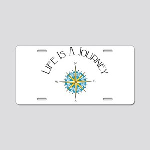Life Is A Journey Aluminum License Plate