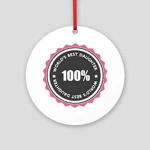 World's Best Daughter Ornament (Round)