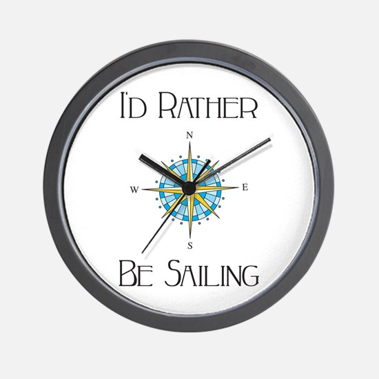Id Rather Be Sailing Wall Clock
