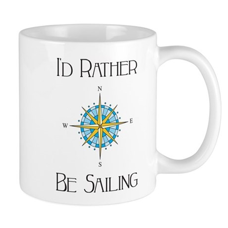 Id Rather Be Sailing Mugs