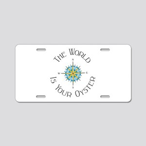 The World Is Your Oyster Aluminum License Plate