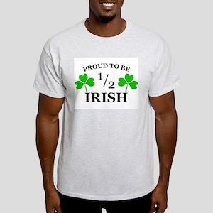 Proud to Be 1/2 Irish Ash Grey T-Shirt