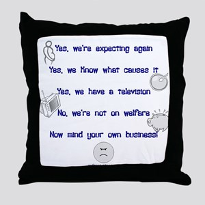 Large family replies Throw Pillow