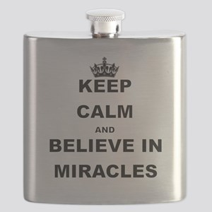 KEEP CALM ANDBELIEVE IN MIRACLES Flask