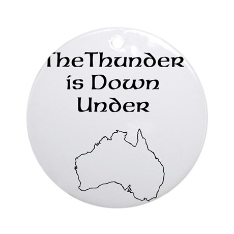 Thunder down under Ornament (Round)