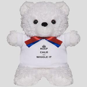 KEEP CALM AND WIGGLE IT Teddy Bear