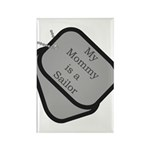My Mommy is a Sailor dog tag Rectangle Magnet (10