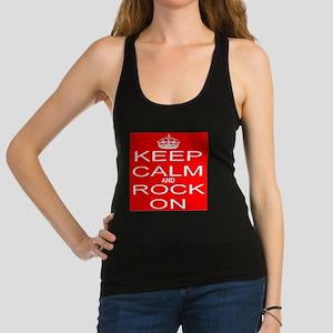 KEEP CALM and ROCK ON Racerback Tank Top