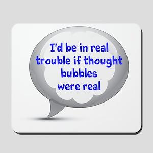 Thought Bubbles Mousepad