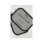 My Boyfriend is a Sailor dog tag Rectangle Magnet