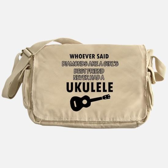 Ukulele Design better than Diamonds Messenger Bag