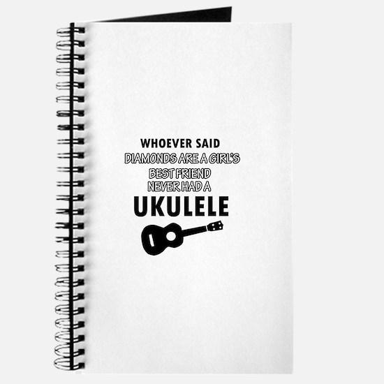 Ukulele Design better than Diamonds Journal