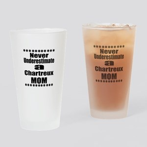 Never Underestimate chartreux Desig Drinking Glass