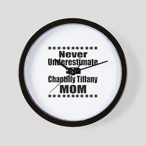 Never Underestimate chantilly tiffany D Wall Clock