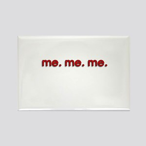 Me Me Me Rectangle Magnet
